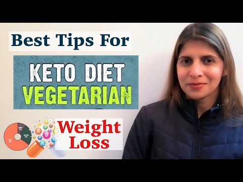 Vegetarian Keto Diet for Weight Loss   Useful Tips &  Guidelines to Follow for Best Results   Hindi