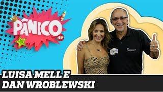 Luisa Mell e Dan Wroblewski - Pânico - 21/11/19