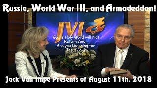 Jack Van Impe –Russia, World War III and Armageddon!