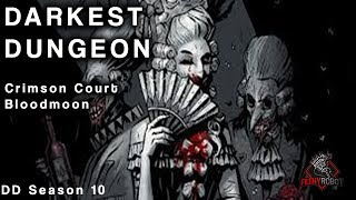 Darkest Dungeon - Crimson Court Bloodmoon Week 18 (Courtyard Mission 1)
