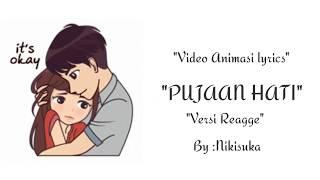 LIRIK LAGU PEJUANG HATI  Versi Reaggea   Video Animasi Lagu PEJUANG HATI