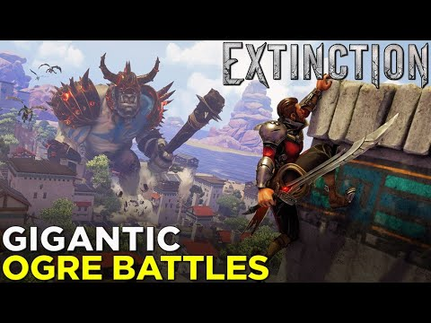 EXTINCTION'S Bloody Ogre Battles — Gameplay & Hands-On Impressions!