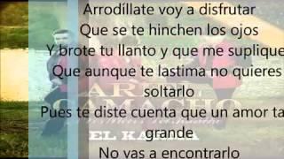 Ariel Camacho (La Tuyia) Arrodillate Letra