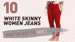 White Skinny Women Jeans // New & Popular 2017