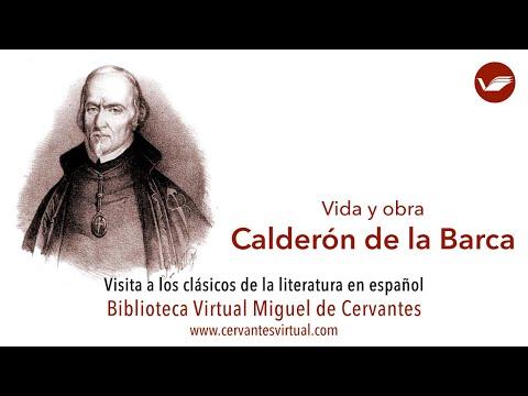 Calderón de la Barca: Vida y obra