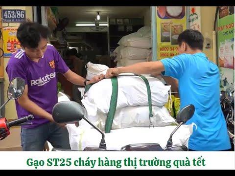 Gạo ST25 cháy hàng trong thị trường quà Tết | Gạo Phương Nam