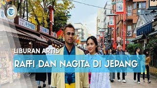 Setelah Bertemu Siwon di Korea, Raffi Ahmad dan Nagita Slavina Traveling ke Jepang