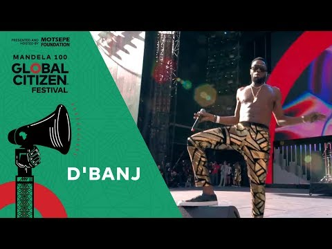 "D'banj Performs ""Fall in Love"" | Global Citizen Festival: Mandela 100"