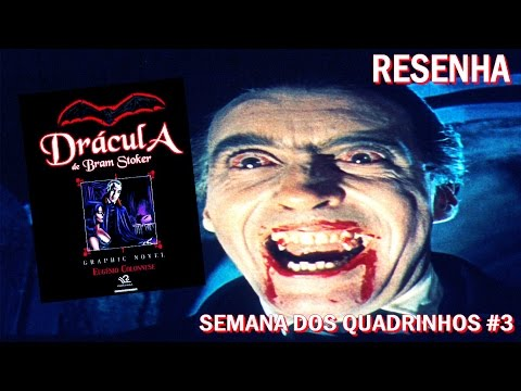 [RESENHA] Dracula de Bram Stoker: Graphic Novel - Eugênio Colonnese - Semana dos Quadrinhos #3