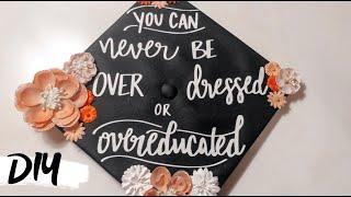 D.I.Y. GRADUATION CAP! 2019 | Jackie Spencer