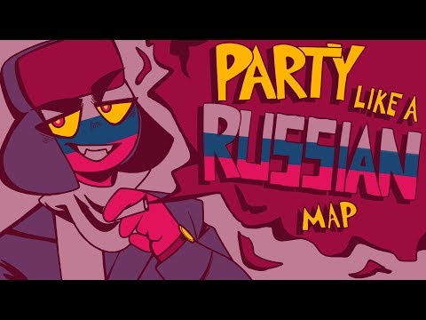 [Countryhumans] PARTY LIKE A RUSSIAN | Complete PMV MAP