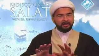 Rediscovering Salat (Prayer) w/ Sheikh Rizwan Arastu - Episode 02: Importance of Focus