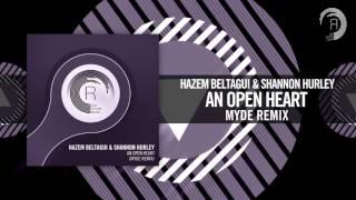 Hazem Beltagui & Shannon Hurley - An Open Heart (Myde Remix) Amsterdam Trance