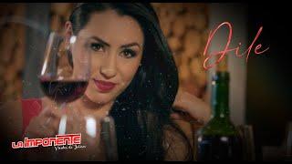 Dile - La Imponente Vientos de Jalisco  Video Oficial 2016