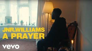 JNR WILLIAMS   A Prayer