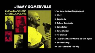 Jimmy Sommerville - Live and Acoustic at Stella Polaris  (Full Album Stream)