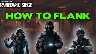 Rainbow Six Siege Tips || How to Flank as an Attacker