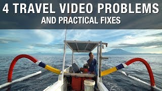 4 Practical Tips for Better Travel Videos