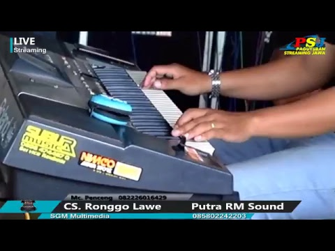 LIVE STREAMING CS RONGGO LAWE / Putra RM Sound System / New SGM Multimedia Mp3