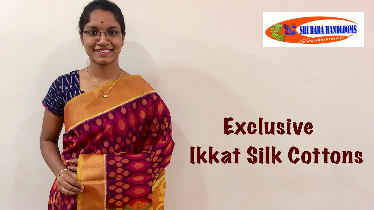 "<p style=""color: red"">Video : </p>Exclusive Ikkat Silk Cottons 2020-09-21"