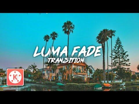 LUMA FADE TRANSITION EFFECT IN KINEMASTER | KINEMASTER APK