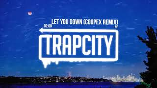 NF   Let You Down (Coopex Remix)