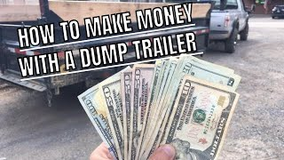 How To Make Money With A Dump Trailer