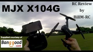 MJX X104G review - GPS 5G Wifi FPV Quadcopter drone