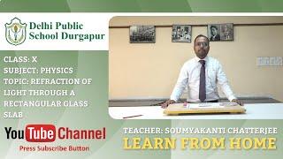 CLASS X   TOPIC: REFRACTION OF LIGHT THROUGH GLASS SLAB   PHYSICS   LAB   DPS DURGAPUR