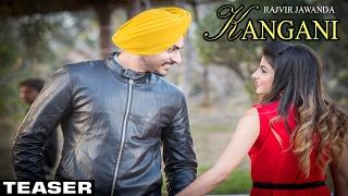 Kangani Teaser●Rajvir Jawanda Ft MixSingh●New Punjabi Songs 2017●Latest Punjabi Song 2016