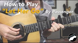 "How to Play Passenger ""Let Her Go"" 
