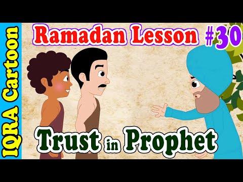 Trust in prophet || Ramadan Lesson Islamic Cartoon for Kids Ep # 30