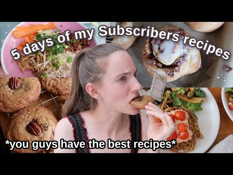 Cooking my subscribers recipes for a week