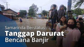 Akibat Banjir di 4 Kecamatan, Samarinda kini Berstatus Tanggap Darurat Banjir