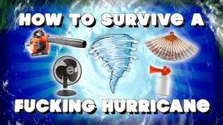 HOW TO SURVIVE A HURRICANE