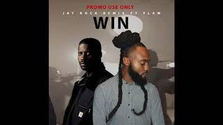 Jay Rock   WIN Ft FLAW REMIX (Explicit)