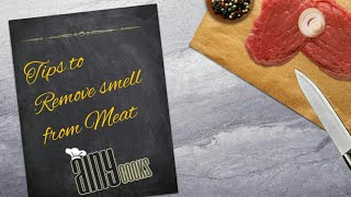Tips to Remove smell from meat _ AinyCooks