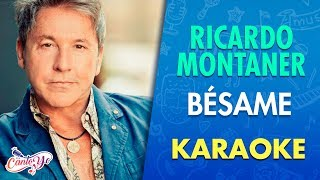 Ricardo Montaner - Bésame (Karaoke) | CantoYo