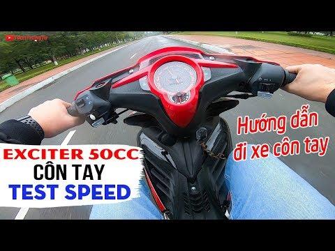 Exciter 50cc Côn Tay ▶ Test Speed và Hướng dẫn chạy xe côn tay