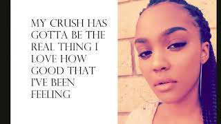 My Crush - China Anne McClain  Lyrics