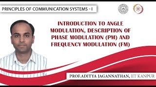 Lec 28 | Principles of Communication Systems-I | Introduction to Angle Modulation | IIT KANPUR