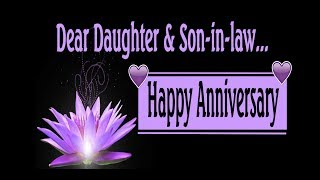 Happy Anniversary To My Daughter & Son-In-Law