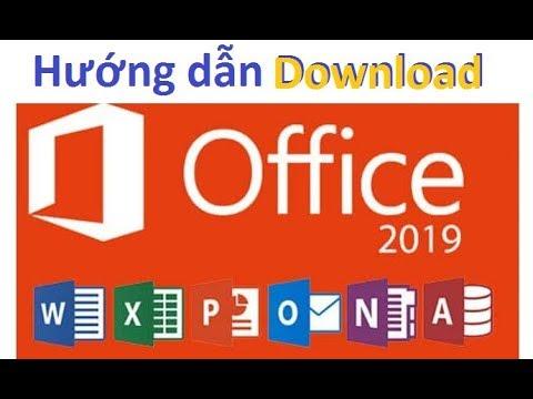Hướng dẫn Download phần mềm Microsoft Office 2019 phiên bản mới nhất
