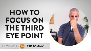How to Focus on the Third Eye Point | with Tommy Rosen