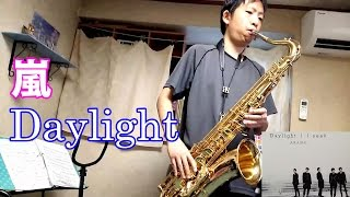 Arashi - Daylight - Tenor Saxophone Cover