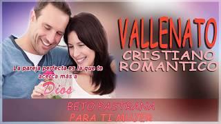 1 HORA DE VALLENATO CRISTIANO ROMANTICO