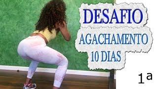 DESAFIO: AGACHAMENTO  10 DIAS PARA LEVANTA  BUMBUM #1