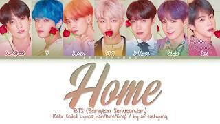 BTS (방탄소년단) - HOME (Color Coded Lyrics Han/Rom/Eng)