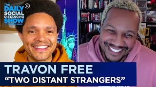 "Travon Free - How ""Two Distant Strangers"" Mirrors Society Today 