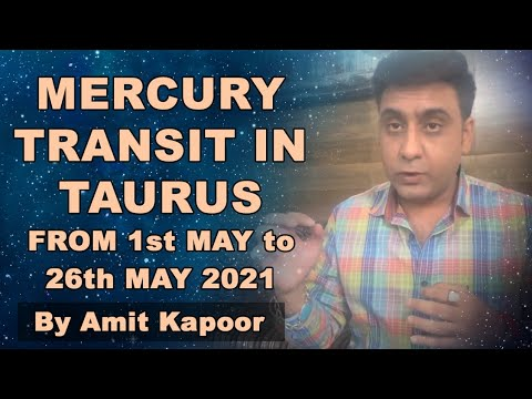 MERCURY(BUDH)TRANSIT IN TAURUS ♉️ FROM 1st MAY to 26th MAY 2021 BY #AMITKAPOOR